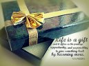 Life-is-a-gift.jpg -